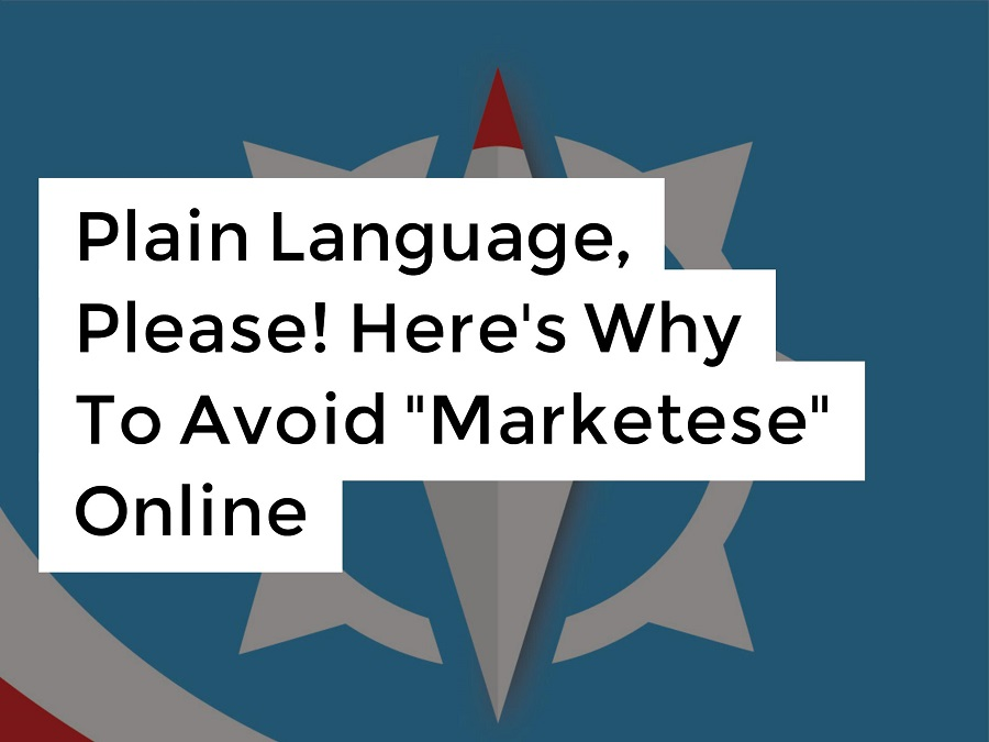 's Why To Avoid Marketese Online