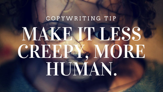 copywring-make-it-less-creepy-more-human
